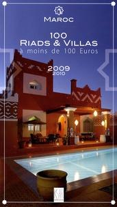 Christian Debois Frogé et Patrick Defaix - Maroc, 100 riads et villas à moins de 100 euros.
