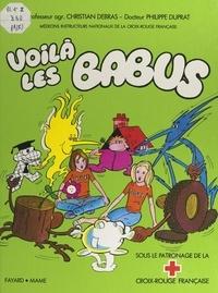 Christian Debras et Philippe Duprat - Voilà les Babus.