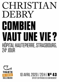 Christian Debry - Tracts de Crise (N°43) - Combien vaut une vie ?.