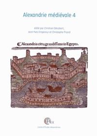 Christian Décobert et Jean-Yves Empereur - Alexandrie médiévale - Tome 4.