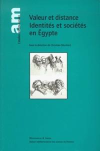 Christian Décobert et  Collectif - Valeurs et distance, identités et sociétés en Egypte.