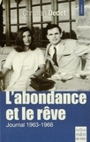 Christian Dedet - L'abondance et le rêve - Journal (1963-1966).