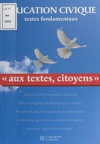 Christian Defebvre et Marie-Thérèse Drouillon - Aux textes, citoyens.