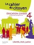 Christian Defebvre et Jeanne Cador - Education civique 4e; Le cahier du citoyen.