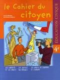 Christian Defebvre et Alain Desplechin - Education Civique 4e - Les libertés et les droits ; La justice en France ; Les droits de l'homme et l'Europe.