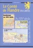 Christian Defebvre - Histoire Nord Pas de Calais - Le Comté de Flandre en cartes au XIVe siècle.