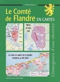 Christian Defebvre - Le Comté de Flandre en cartes au XIe siècle.