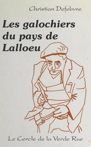Christian Defebvre et René Ducourant - Les galochiers du Pays de Lalloeu.