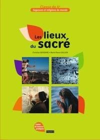 Christian Defebvre et Mireille Estivalèzes - Sagesses et religions du monde, Les lieux du sacré, 4e.