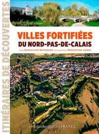 Christian Defebvre - Villes fortifiées du Nord-Pas-de-Calais.
