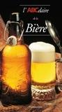 Christian Deglas et Jean-Louis Sparmont - L'ABCdaire de la bière.