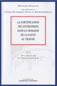 Christian Dellacherie - La certification des entreprises dans le domaine de la santé au travail.