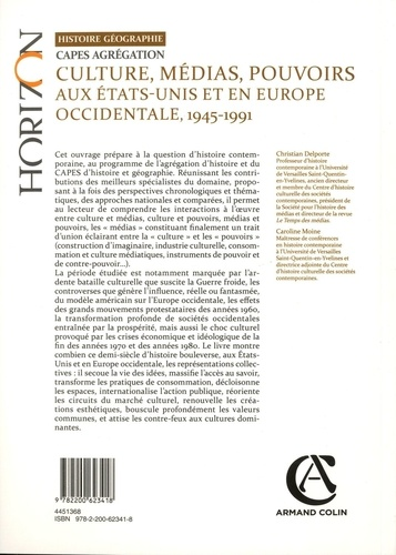 Culture, médias, pouvoirs aux Etats-Unis et en Europe, 1945-1991