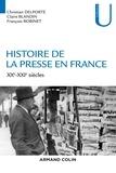 Christian Delporte et Claire Blandin - Histoire de la presse en France - XXe-XXIe siècles.