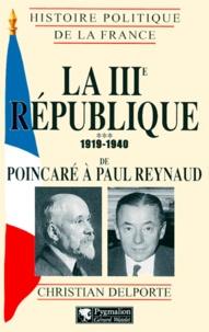 Christian Delporte - Histoire politique de la France - La IIIe République, 1919-1940.