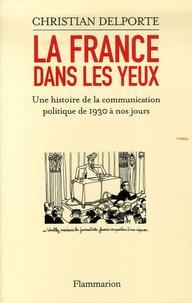 La France dans les yeux - Une histoire de la communication politique de 1930 à aujourdhui.pdf