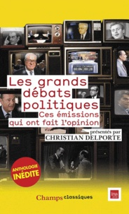 Les grands débats politiques - Ces émissions qui ont fait lopinion.pdf