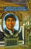 Christian Delporte et Laurent Gervereau - Quelle est la place des images en histoire ?.