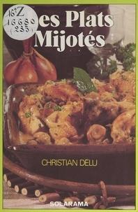 Christian Delu - Les plats mijotés.