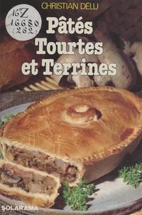 Christian Delu - Pâtés, tourtes et terrines.