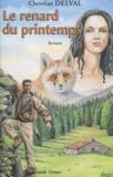 Christian Delval - Le renard du printemps.