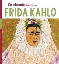 Christian Demilly et Didier Baraud - En chemin avec Frida Kahlo.