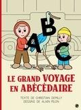 Christian Demilly et Alain Pilon - Le grand voyage en Abécédaire.