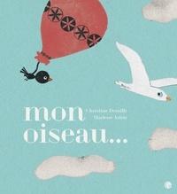 Christian Demilly et Marlène Astrié - Mon oiseau....