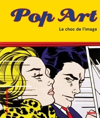 Christian Demilly - Pop Art - Le choc de l'image.