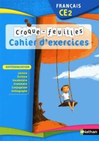 Christian Demongin et Alain Bondot - Français CE2 Croque-Feuilles - Cahier d'exercices.