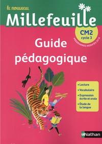 Téléchargements de livres gratuits torrents Français CM2 Cycle 3 Le nouveau Millefeuille  - Guide pédagogique