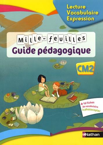 Francais Cm2 Mille Feuilles Guide Pedagogique