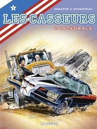 Christian Denayer et André-Paul Duchâteau - Les Casseurs  : L'intégrale - Tome 1.