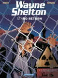 Christian Denayer et Jean Van Hamme - Wayne Shelton Tome 12 : No return.