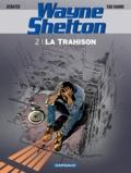Christian Denayer et Jean Van Hamme - Wayne Shelton Tome 2 : La trahison.