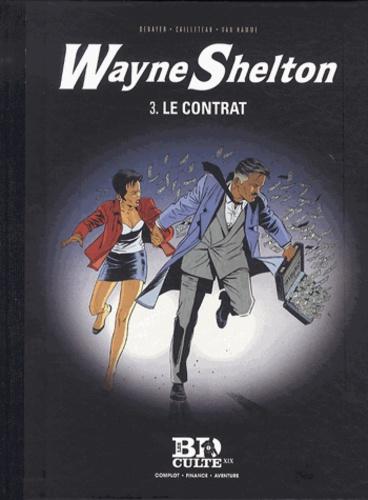 Wayne Shelton Tome 3 Le contrat