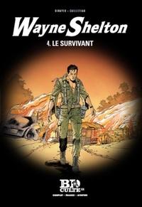 Christian Denayer et Thierry Cailleteau - Wayne Shelton Tome 4 : Le survivant.
