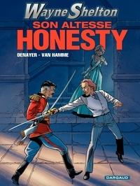 Christian Denayer et Jean Van Hamme - Wayne Shelton Tome 9 : Son altesse honesty.