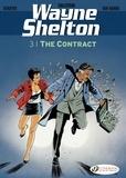 Christian Denayer et  Jean Van Hamme - Wayne Shelton - Volume 3 - The Contract.
