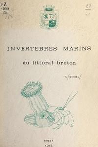 Christian Deniel - Invertébrés marins du littoral breton.