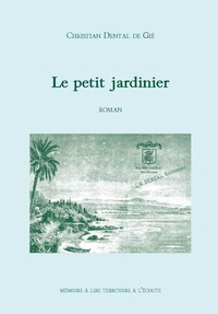 Christian Dental - Le petit jardinier.