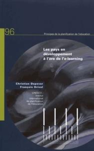Christian Depover et François Orivel - Les pays en développement à l'ère de l'e-learning.