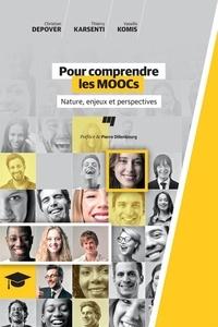 Christian Depover et Thierry Karsenti - Pour comprendre les MOOCs - Nature, enjeux et perspectives.