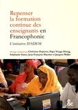 Christian Depover et Papa Youga Dieng - Repenser la formation continue des enseignants en francophonie - L'initiative IFADEM.