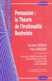 Christian Derbaix et Pierre Grégory - Persuasion : la Théorie de l'Irrationnalité Restreinte.