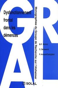 Christian Derouesné et R Arnaud-Castiglioni - Dysfonctionnement frontal dans les démences.