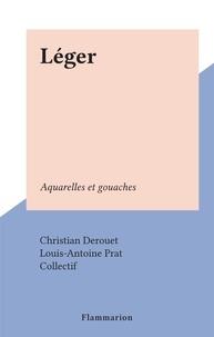 Christian Derouet et  Collectif - Léger - Aquarelles et gouaches.