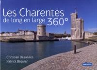 Christian Desaivres et Patrick Béguier - Les Charentes de long en large.