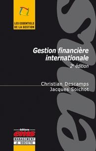 Christian Descamps et Jacques Soichot - Gestion financière internationale.