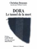 Christian Desseaux - Dora - Le tunnel de la mort (1940-1945).